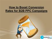 How to Boost Conversion Rates for B2B PPC Campaigns