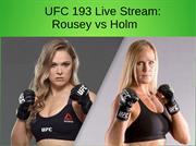 Watch the Live Stream: Rousey vs Holm
