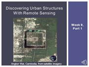 Week 9, Part 1 - Discovering Urban Structures with Remote Sensing