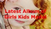 Latest Album of Girls Kids Model