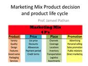Marketing Mix Product decision and product life