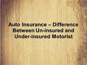 Auto Insurance – Difference Between Un-insured and Under-insured Motor