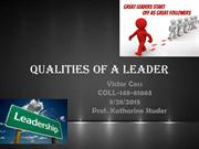 Qualities Of A Leader by Victor Coss