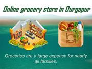 Online grocery store in Durgapur PPT