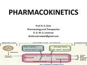 PHARMACOKINETICS_General Pharmacology_Prof R. K. Dixit