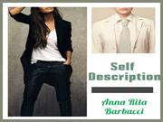 Anna Rita Barbacci - Autobiography ( Self Description )