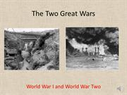 102_The Two Great Wars (Week 6) RECORDING