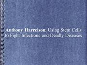 Anthony Harrelson: Stem Cells to Fight Infectious and Deadly Diseases