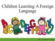 Children Learning a Foreign Language