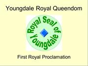 Youngdale Royal Queendom Challenge First Royal Proclamation