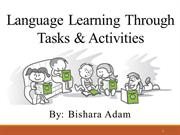 Learning Language Through Tasks & Activities