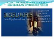 Coral Springs FL Injury Lawyer - Drucker Law Offices (954) 755-2120