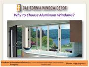Why to choose Aluminum Window