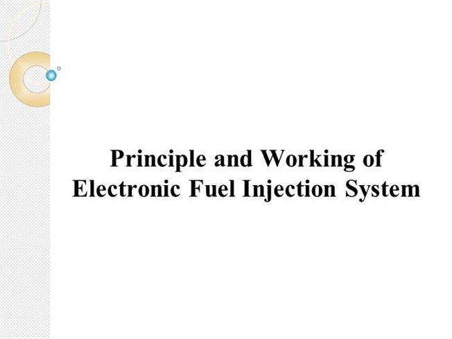 Principle And Working of Electronic Fuel Injection System