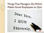 Things That Managers Do Which Makes Good Employees to Quit