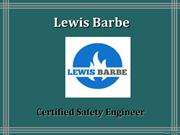 Lewis Barbe - Certified Safety Professional