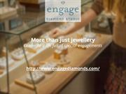 More Than Just Jewellery - Celebrate A Life Full of Special Engagement