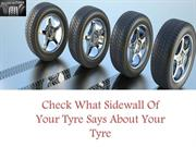 Check What Sidewall Of Your Tyre Says About Your Tyre