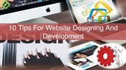 10 Tips For Website Designing And Development
