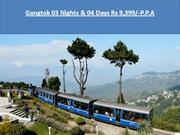 Gangtok 03 Nights & 04 Days Rs 9,399/-P.P.P
