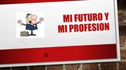 My future and my profession