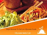Major Reasons To Eat Low Glycemic Food For Good Health