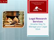 Legal Research Services - A smart Way To Manage Legal Work