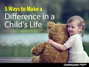 5 Ways to Make a Difference in a Child's Life