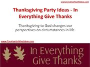 Thanksgiving Party Ideas - In Everything Give Thanks