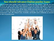 You should Advance Online payday loans