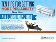 Ten Tips for Getting More Reliability from your Air Conditioning Unit