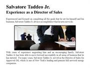 Salvatore Taddeo Jr. Experience as a Director of Sales