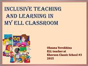 Inclusive teaching and learning in my ELL classroom