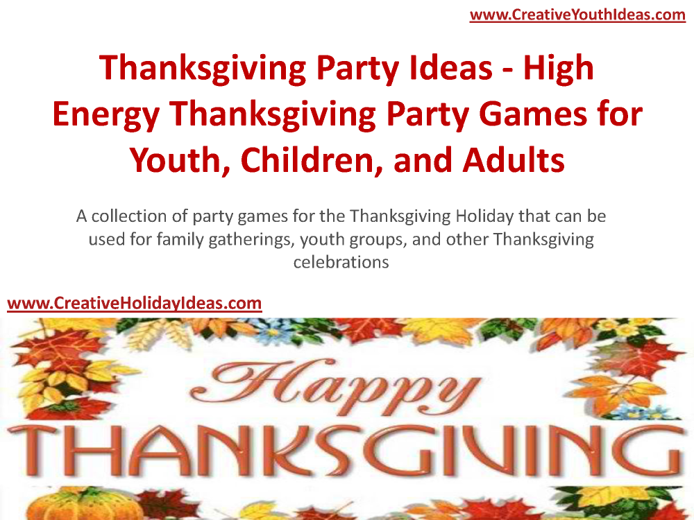 Thanksgiving party ideas high energy