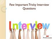 Few Important Tricky Interview Questions