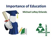 Michael LeRoy Orlando - A Believer of Education