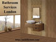 Bathroom Services London