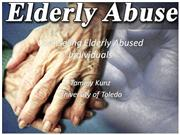 Elderly Abuse Presentation by Tammy Kunz