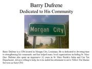 Barry Dufrene Dedicated to His Community