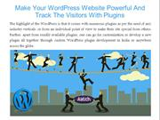 Make Your WordPress Website Powerful And Track The Visitors With Plugi