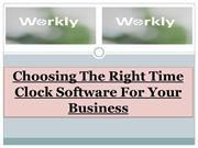 Choosing The Right Time Clock Software For Your Business