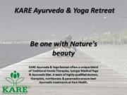 KARE Ayurveda and Yoga Retreat - Be one with Nature's beauty