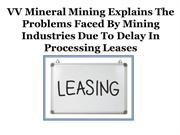 VV Mineral Mining Explains The Problems Faced By Mining Industries Due