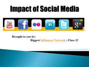 Impact of Social Media and its Influencers