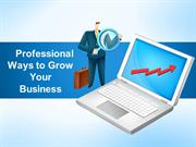 Professional Ways to Grow Your Business