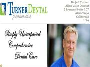 Dr Jeff Turner - Dentist In Aliso Viejo