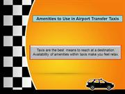 Amenities to Use in Airport Transfer Taxis