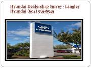 Used Car Dealer Surrey - Langley Hyundai (604) 539-8549