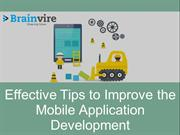 Effective Tips to Improve the Mobile Application Development