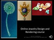 Online Jewelry Design and Rendering Course